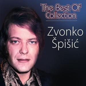 ZVONKO ŠPIŠIĆ – BEST OF COLLECTION