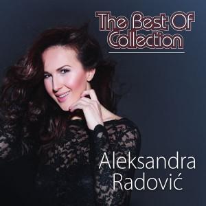 ALEKSANDRA RADOVIĆ – THE BEST OF COLLECTION