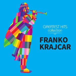 FRANKO KRAJCAR – GREATEST HITS COLLECTION