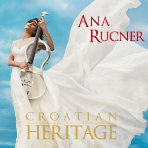 ANA RUCNER – CROATIAN HERITAGE
