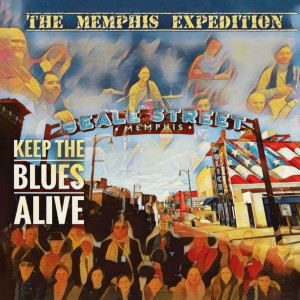 THE MEMPHIS EXP. – KEEP THE BLUES ALIVE / SONG OF DESIRE