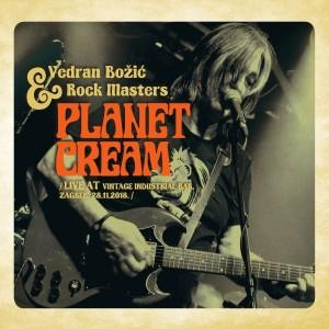 VEDRAN BOŽIĆ & ROCK MASTERS – PLANET CREAM (LIVE AT VINTAGE BAR)