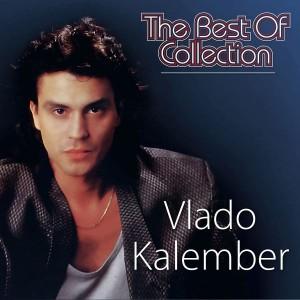 VLADO KALEMBER – THE BEST OF