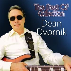 DEAN DVORNIK – THE BEST OF COLLECTION