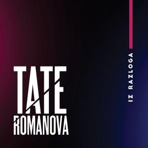 TATE ROMANOVA – IZ RAZLOGA
