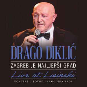 DRAGO DIKLIĆ – ZAGREB JE NAJLJEPŠI GRAD (BLU-RAY)