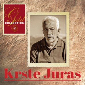 KRSTE JURAS – GOLD COLLECTION