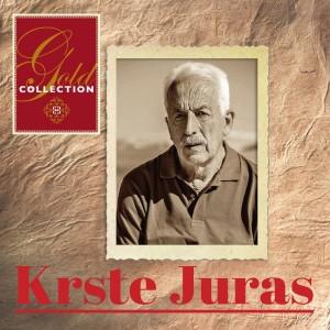 KRSTE JURAS – GOLD COLLECTION