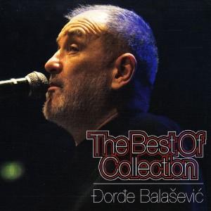 ĐORĐE BALAŠEVIĆ – THE BEST OF COLLECTION