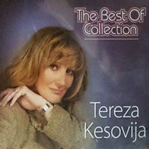 TEREZA KESOVIJA – THE BEST OF COLLECTION