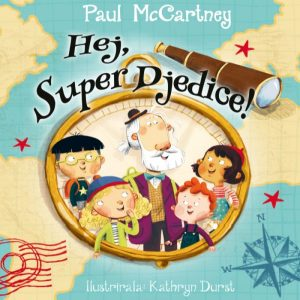PAUL MCCARTNEY – HEJ, SUPER DJEDICE!
