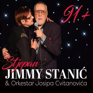 STJEPAN JIMMY STANIĆ & ORKESTAR JOSIPA CVITANOVIĆA – 91+