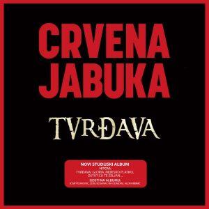 CRVENA JABUKA – TVRĐAVA (LP)