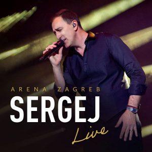 SERGEJ ĆETKOVIĆ – ARENA ZAGREB LIVE