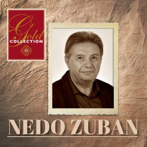 NEDO ZUBAN – GOLD COLLECTION